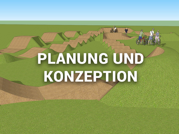 Planung und Konzeption von Pumptracks