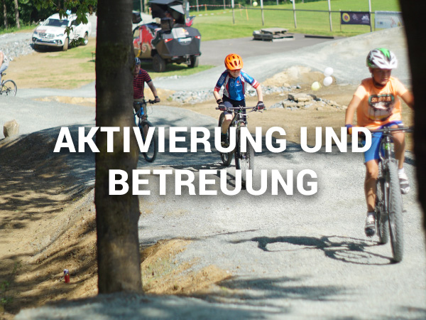 Aktivierung und Betreuung von Bikeparks